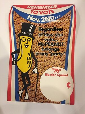 1976 Bicentennial Election Poster Mr Peanut Party Planters Peanuts Vote Nov 2nd