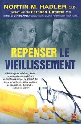 Repenser le vieillissement (Nortin M. Hadler) | Presses Université Laval