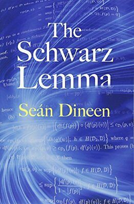 The Schwarz Lemma (Sean Dineen) | Dover Publications Inc.