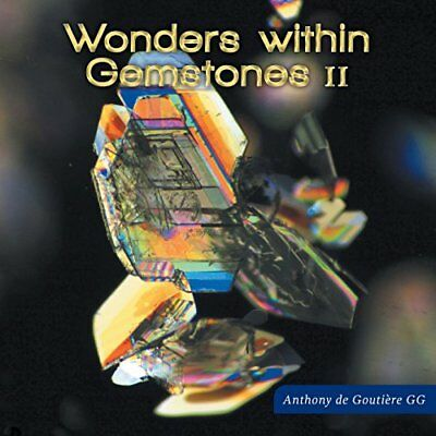 Wonders Within Gemstones II (Anthony De Goutiere) | FriesenPress