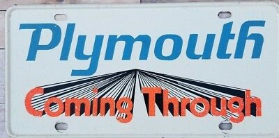Plymouth Coming Through License Plate Sign Vintage early 1970's