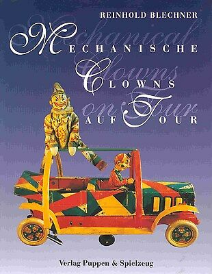 """MECHANISCHE CLOWNS ON TOUR"" 1994, 29x21cm, 87 SEITEN, SOFTCOVER, NEU/NEW/NEUF"