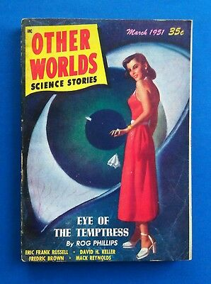 OTHER WORLDS SCIENCE STORIES Pulp Magazine ~ March 1951 ~ EYE OF THE TEMPTRESS ~