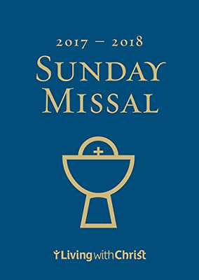 2017-2018 Living with Christ Sunday Missal (Catholic Missal US Edition)