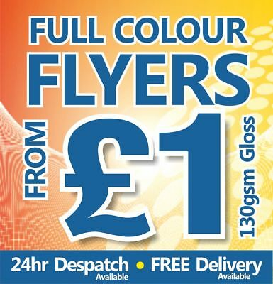 Advertising Flyers / Leaflets Printed - 24hrs to Despatch ~ FROM £1.00