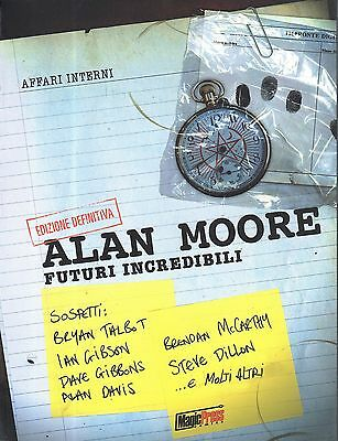 FUTURI INCREDIBILI edizione definitva di ALAN MOORE,Magic Press NUOVO SCONTO 50%