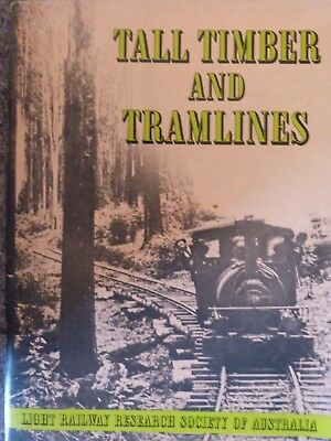 Tall Timber and Tramlines;Victorian Railways 60pgs Cardcover.