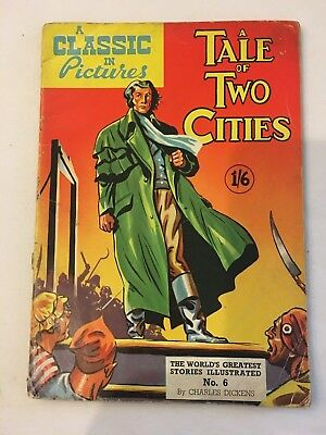 A tale of 2 Cities A classic In Pictures #6 British version Classics Illustrated