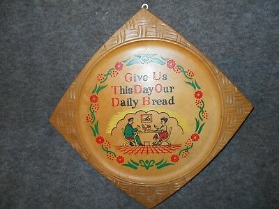"Vtg Mid Century Blonde Wood Painted ""give Us This Day Our Daily Bread"" Plaque"