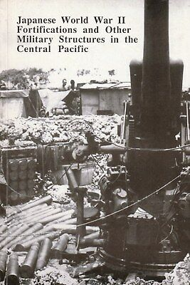 Japanese WW2 Fortifications & Military Structures Central Pacific SCARCE BOOK