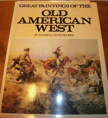 Großband: Great Paintings of the Old American West, P. Janis Broder