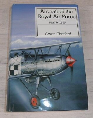 Aircraft of the Royal Air Force Since 1918 by Owen Thetford (Hardback, 1988)