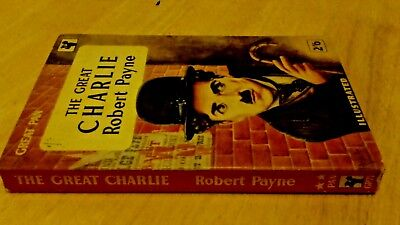 Robert Payne - The Great Charlie - Biography Charlie Chaplin 1957 Vintage Pan
