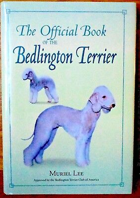 Bedlington Terries Approved Official Book Muriel Lee Collectible Animal Books