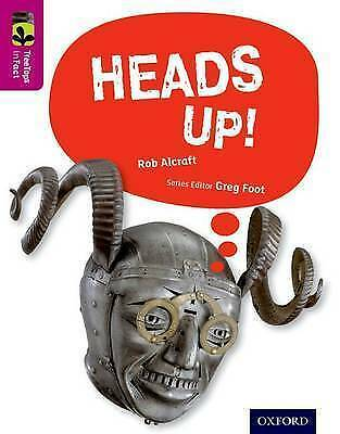 Oxford Reading Tree Treetops Infact: Level 10: Heads Up! by Rob Alcraft...