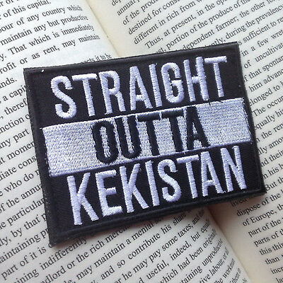 Straight Outta Kekistan TACTICAL AIRSOFT MORALE EMBROIDERED Hook & Loop PATCH