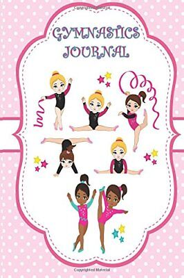 Gymnastics Journal: (Children-Adult) Inspirational Quotes, Notebook, Diary, Read
