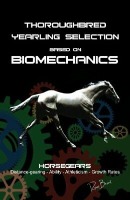 Thoroughbred Yearling Selection based on Biomechanics: Modern conformation lever