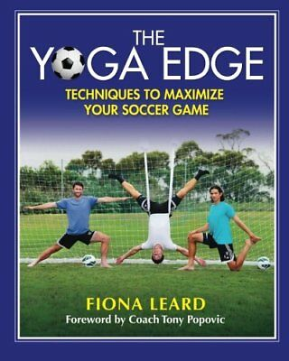The Yoga Edge: Techniques To Maximize Your Soccer Game (Fiona Leard) | Beyond Fi