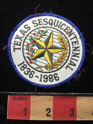 Vtg 1986 Texas Sesquicentennial Patch ~ 1836-1986 (150th Anniversary) 69C7