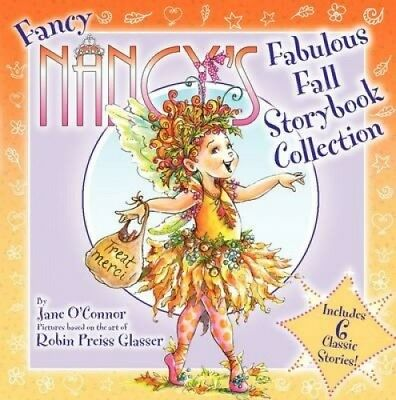 Fancy Nancy's Fabulous Fall Storybook Collection by Jane O'Connor.