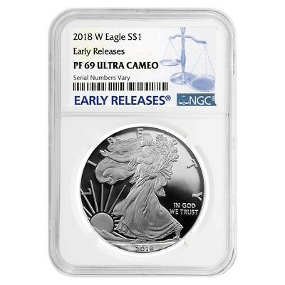 2018-W 1 oz Proof Silver American Eagle NGC PF 69 UCAM Early Releases