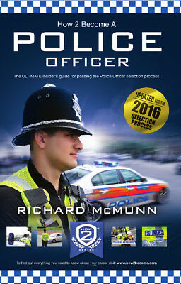 How2Become A Police Officer 2016 Edition by Richard McMunn