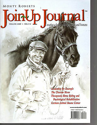 Monty Roberts Join-Up Journal-Volume 2000-Issue Iv-Very Nice & Rare-78 Pages