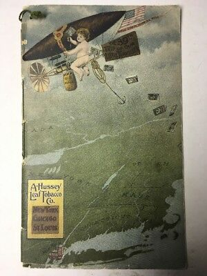Rare Antique Catalog 1908 40 Page A. HUSSEY LEAF TOBACCO CIGAR Worldwide HISTORY