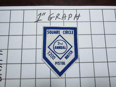 Vintage Shooting Patch - Square Circle Club 2nd Annual Pistol 1200 -Gibbsboro NJ