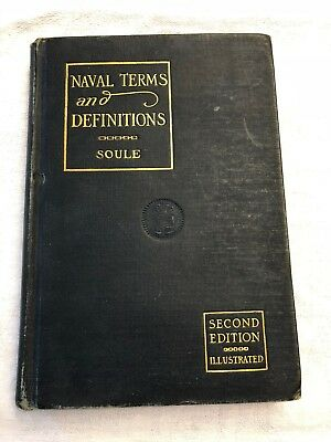VINTAGE Naval Book 1923 Naval Terms and Definitions, CC Soule, HB,