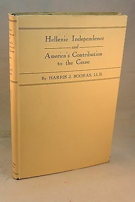 HELLENIC INDEPENDENCE AND AMERICA'S CONTRIBUTION 1934 1st Edition Greek Greece