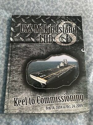 2004-09 USS Makin Island (LHD-8) Keel to Commissioning DEPLOYMENT CRUISE BOOK