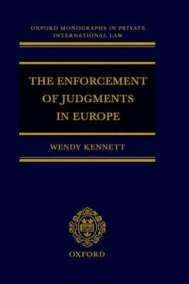 Enforcement of Judgments in Europe (Oxford Private International Law Series).