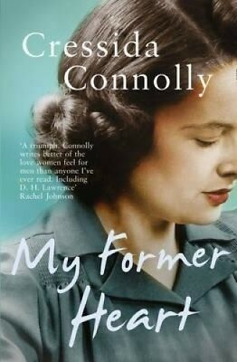 My Former Heart by Cressida Connolly.