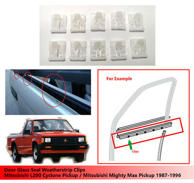 Door Glass Weatherstrip Clip For Mitsubishi L200 Mighty Max 1986 - 1994