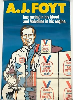 VALVOLINE AJ FOYT has racing in his blood and VALVOLINE in his engine Poster