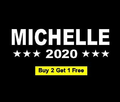 "6"" MICHELLE Obama 2020 Decals Stickers Car Window Bumper ""Buy 2 Get 1 Free"""