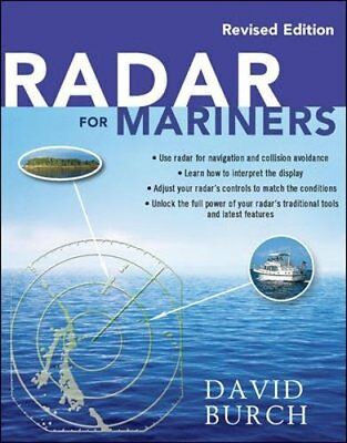 Radar for Mariners, Revised Edition (David Burch) | McGraw-Hill Professional