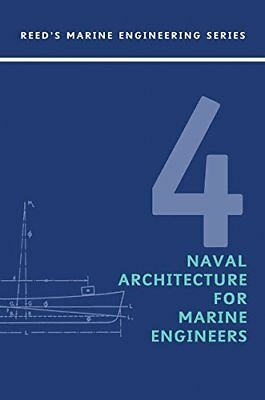 Naval Architecture for Marine Engineers (E. A. Stokoe) | Thomas Reed Publication