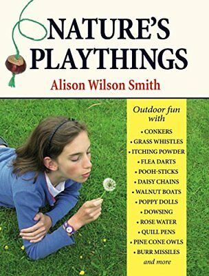Nature's Playthings (Alison Wilson Smith) | Merlin Unwin Books