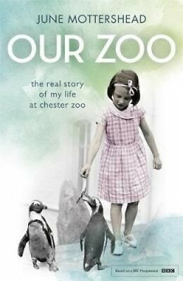 Our Zoo by June Mottershead.