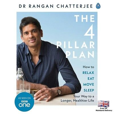 Healthy Lifestyle Book The 4 Pillar Plan - How to Relax - Dr Rangan Chatterjee