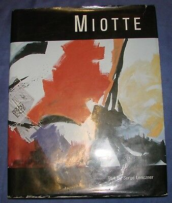 iotte -  works of 1946 à 2006 (Text by Serge Lenczner, Chelsea Art Museum 2006)