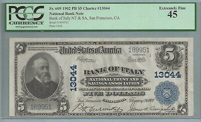 Fr.609 $5 1902 Charter #13044 Bank of Italy National Bank Note PCGS 45