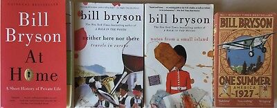 BILL BRYSON - Lot of 4 - At Home Neither Here Small Island One Summer Very Good