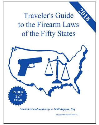 2018 NEW!! Traveler's Guide To Firearms Laws Of The 50 States - (Gun Law Guide)
