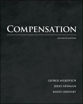 Compensation by Jerry Newman, Barry Gerhart and George Milkovich - PDF Version