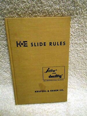 VTG Hardcover Book K&E Keuffel & Essler Sliderule Instruction Jetlog Decitring