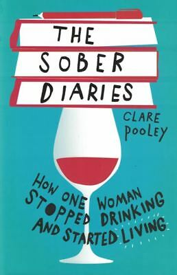 The Sober Diaries by Clare Pooley (NEW Hardback)